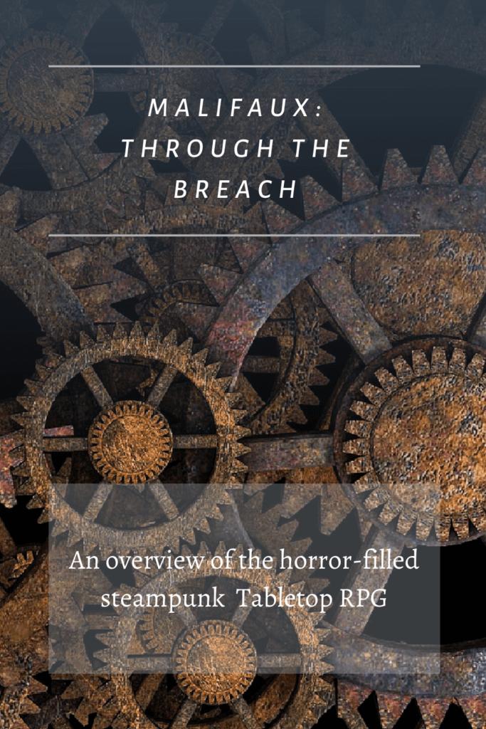 What is Malifaux: Through the Breach?