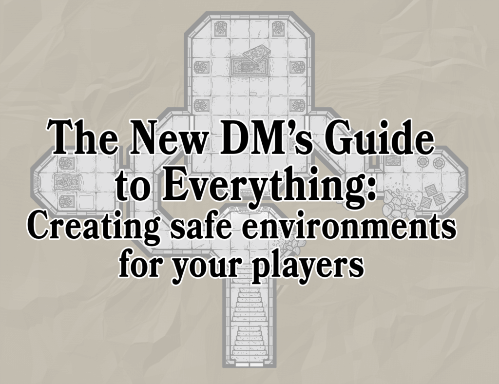 The New DM's guide to everything
