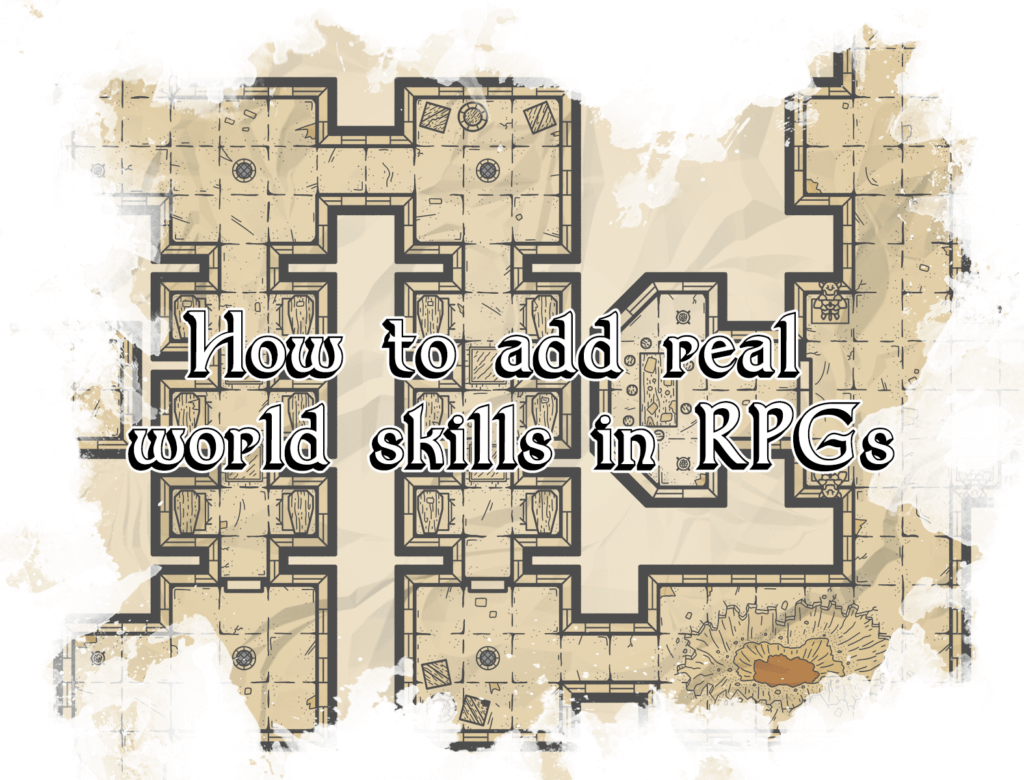 real world skills in RPGs