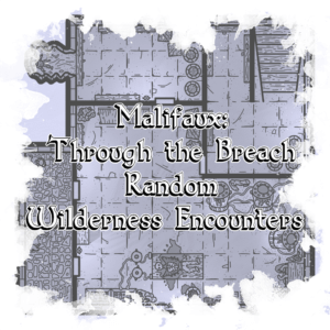 Malifaux Random Wilderness Encounters