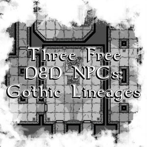 Free Gothic Lineage NPCs