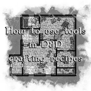 How to use tools in D&D