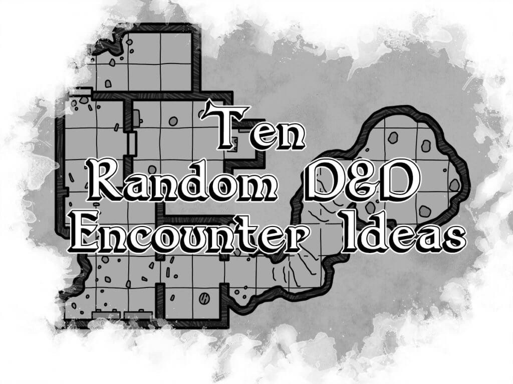 Ten Random D&D Encounters Cover