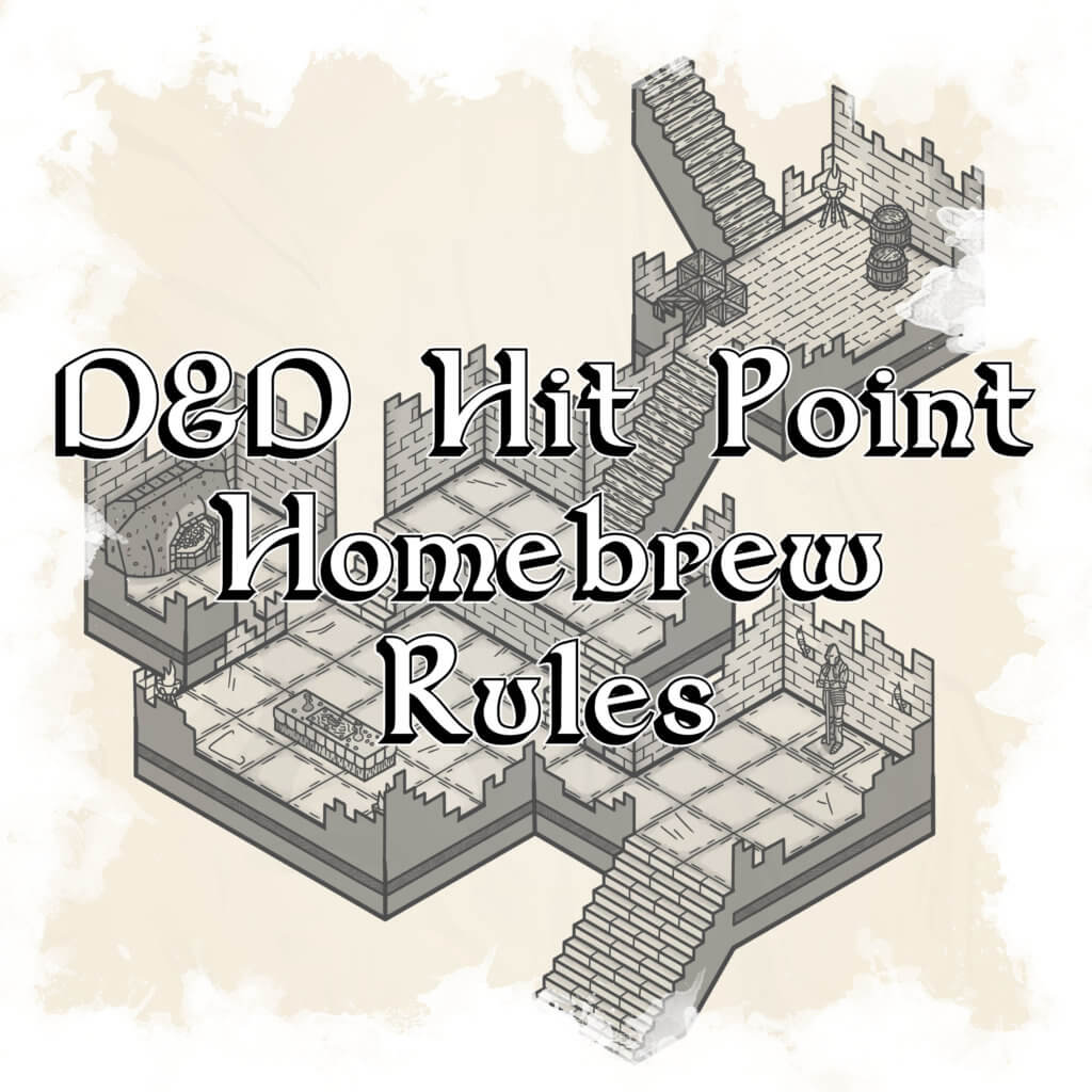 D&D hit point homebrew rules