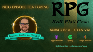 Header image of green and gold background saying New Episode featuring Brandon - Goblins and Growlers